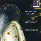 Her Heavenly Harmony - Works by Thomas Morley, Thomas Tomkins, Thomas Tallis, Thomas Weelkes, William Byrd & Orlando Gibbons / Queen's Six