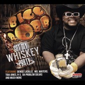 Bigg Robb: Got My Whiskey Party [Digipak]