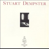 In the Great Abbey of Clement VI / Stuart Dempster