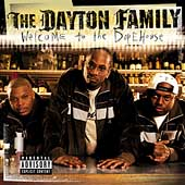 The Dayton Family: Welcome to the Dopehouse [PA]