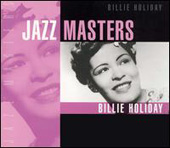 Billie Holiday: Jazz Masters