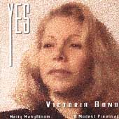 Yes - Victoria Bond: Molly ManyBloom, A Modest Proposal