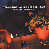 Ted Rosenthal/Bob Brookmeyer: One Night in Vermont