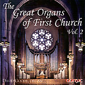 The Great Organs of First Church Vol. 2 / Goode