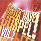 Various Artists: Gotta Have Gospel, Vol. 2