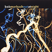 Bob Marbach: Out at Night