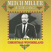 Mitch Miller/Mitch Miller & the Gang: Christmas Wonderland