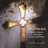 Fire of the Soul / The Rose Ensemble