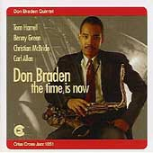 Don Braden Quintet: The Time Is Now
