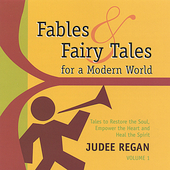 Judee Regan: Fables and Fairy Tales for a Modern World *