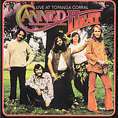 Canned Heat: Live at the Topanga Corral [Remaster]