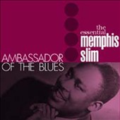 Memphis Slim: Ambassador of the Blues
