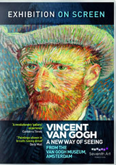 Vincent Van Gogh: A New Way of Seeing - Exhibition On Screen, from the Van Gogh Museum, Amsterdam [DVD]