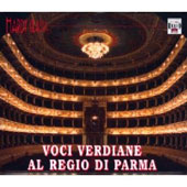 Great Verdi Singers At Regio Di Parma 1905-1949