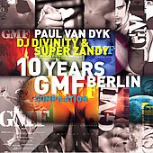 Paul van Dyk: 10 Years GMF Compilation