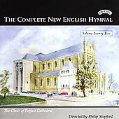 Complete New English Hymnal Vol 22 / Belfast Cathedral Choir