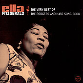 Ella Fitzgerald: The Very Best Of The Rodgers And Hart Song Book
