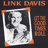 Link Davis: Let the Good Times Roll, 1948-1963