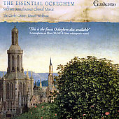 The Essential Ockeghem / Wickham, Clerks' Group