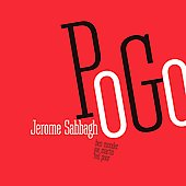 Jerome Sabbagh: Pogo *