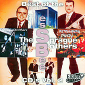 The Sprague Brothers: Best of the Essbee CD's, Vol. 2