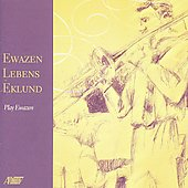 Eric Ewazen: Music for Brass Instruments / Ewazen, et al