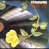 The Strawbs: Deep Cuts