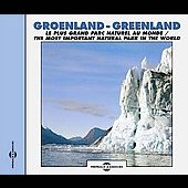Sounds Of Nature: Sounds of Nature Greenland: Most Important Natural Park in the World