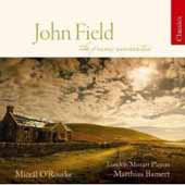 Classics - John Field: Piano Concerti, Nocturne no 16, etc / O'Rourke, Bamert, London Mozart Players, et al
