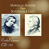 Mordecai Shehori plays Schumann and Liszt