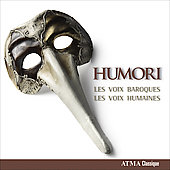 Humori / Les Voix Humaines, Les Voix Baroques