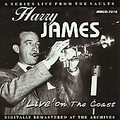 Harry James: Live on the Coast