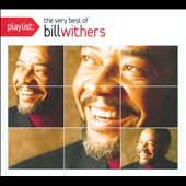 Bill Withers: Playlist: The Very Best of Bill Withers [Digipak]