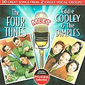 The Four Tunes: The Four Tunes Meet Eddie Cooley & The Dimples