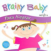 Various Artists: Brainy Baby: Para Alegrar - Cheerful Baby