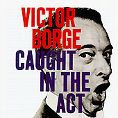Victor Borge: Victor Borge: Caught in the Act