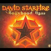 David Starfire: Bollyhood Bass [Digipak] *