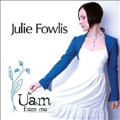 Julie Fowlis: Uam (From Me) [Digipak]