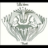 Little Women (Jazz)/Little Women: Throat [Digipak]