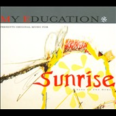 My Education: Sunrise: A Song of Two Humans [Digipak]