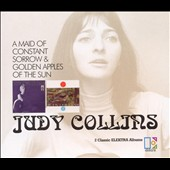 Judy Collins: Maid of Constant Sorrow/Golden Apples of the Sun