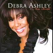 Debra Ashley: New Birth *