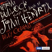 Hiram Bullock: Plays the Music of Jimi Hendrix