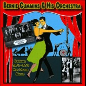 Bernie Cummins & His Orchestra/Bernie Cummins: Original 20s-30s Hot Dance Music