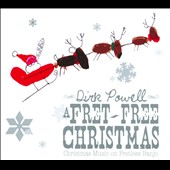 Dirk Powell: A  Fret Free Christmas [Digipak]
