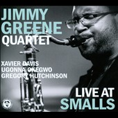 Jimmy Greene: Live At Smalls [Digipak]