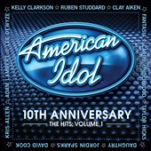 Various Artists: American Idol: 10th Anniversary: The Hits, Vol. 1