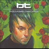 BT: These Humble Machines