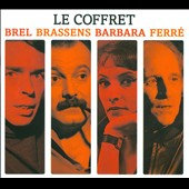 Georges Brassens/Jacques Brel/Léo Ferré/Barbara (France): Brel/Brassens/Barbara/Ferre: The Boxset [Box]