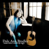 Dale Ann Bradley: Somewhere South of Crazy *